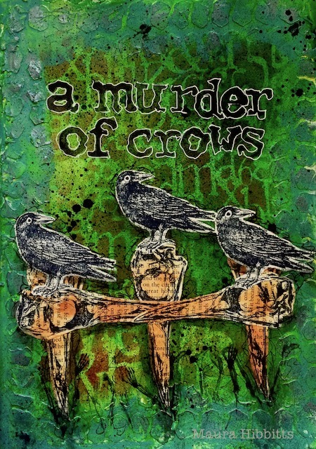 Project: Murder of Crows Mixed Media Art