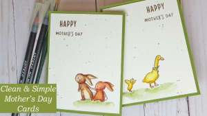 Clean and Simple Mother's Day Cards