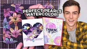 Watercolor with Perfect Pearls