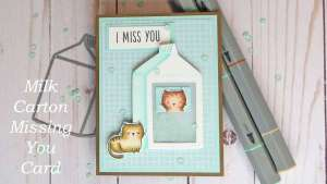 Missing You Shaker Card