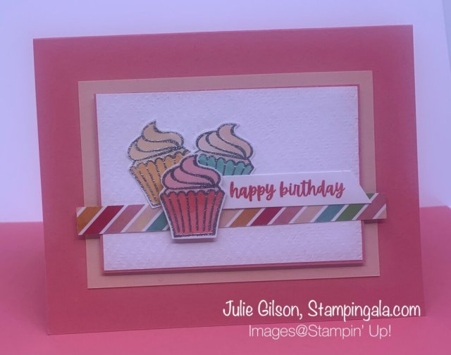 Create a simple birthday card using Stampin' Up's! Sweets & Treats stamp set for Simple Sunday.  #Stampin' Gala, #Julie Gilson, #Handmade Cards, #Paper Crafts, #Birthday Cards
