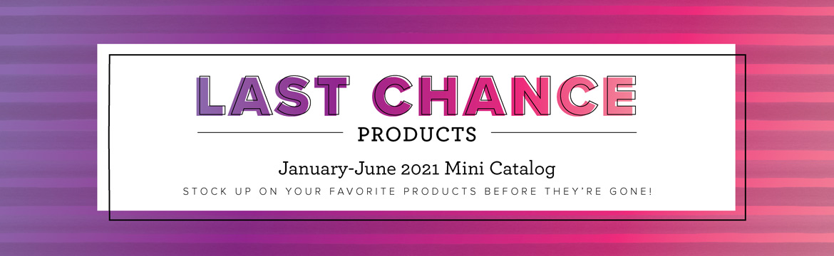 Last Chance products - June 2021