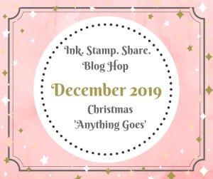 Ink Stamp Share Blog Hop Christmas 2019