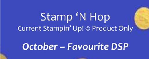 Stamp 'n Hop October 2020, Favourite DSP