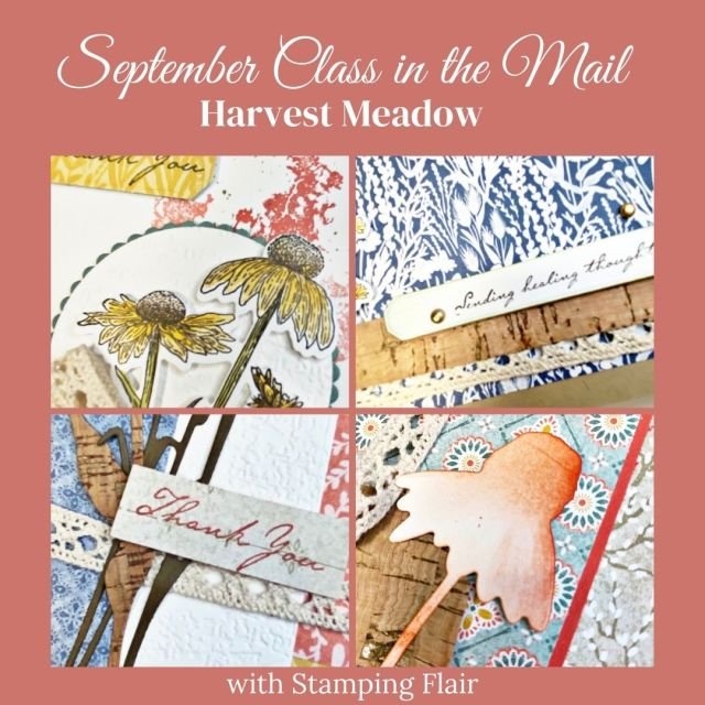 September Class in the Mail, Harvest Meadow, Stampin' Up!, Stamping Flair, SU, Cardmaking Kit