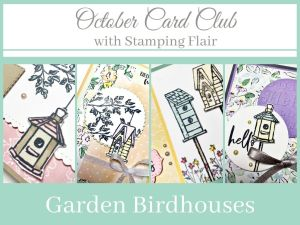 October Card Club, Garden Birdhouses, Card Kit in the Mail