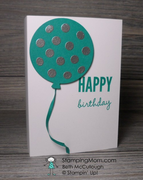 StampinUp 2016-17 In Colors  Emerald Envy with Celebrate Today balloons designed by demo Beth McCullough  Please see more card and gift ideas at www.StampingMom.com #StampingMom