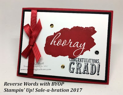 Reverse Words with B.Y.O.P. by Kay Kalthoff Stampin' Up! Demonstrator with Stamping to Share.