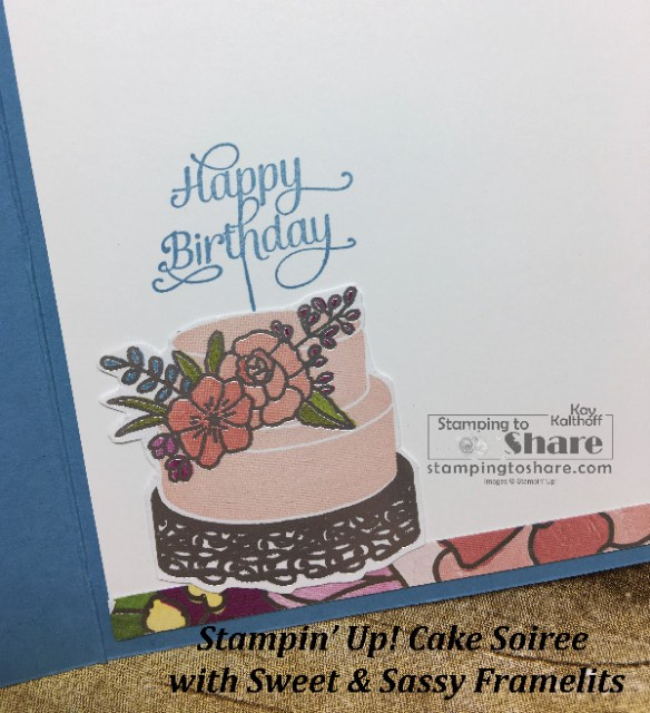 Inside panel for Stampin' Up! Cake Soiree created by Kay Kalthoff with Sweet & Sassy Framelit Cut Out. #stampingtoshare