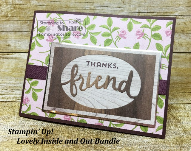 Stampijn' Up! Lovely Inside and Out Bundle created by Kay Kalthoff with #stampingtoshare Includes How To Video