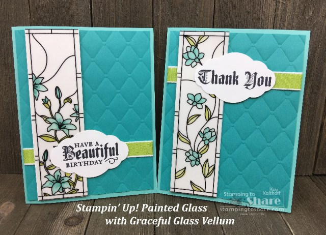 Stampin' Up! Painted Glass with Graceful Glass Designer Vellum created by Kay Kalthoff with #stampingtoshare