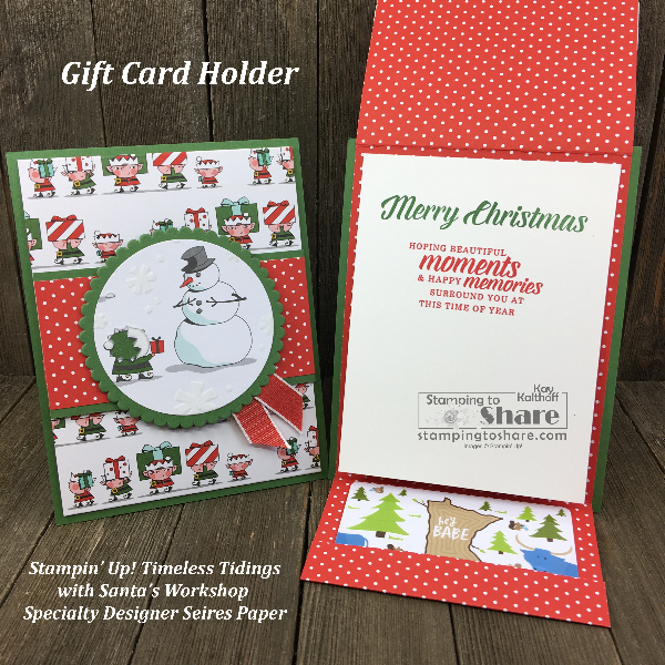 Cute Gift Card Holder with Stampin' Up! Timeless Tidings with Santa's Workshop Specialty Designer Series Paper created by Kay Kalthoff for #stampingtoshare