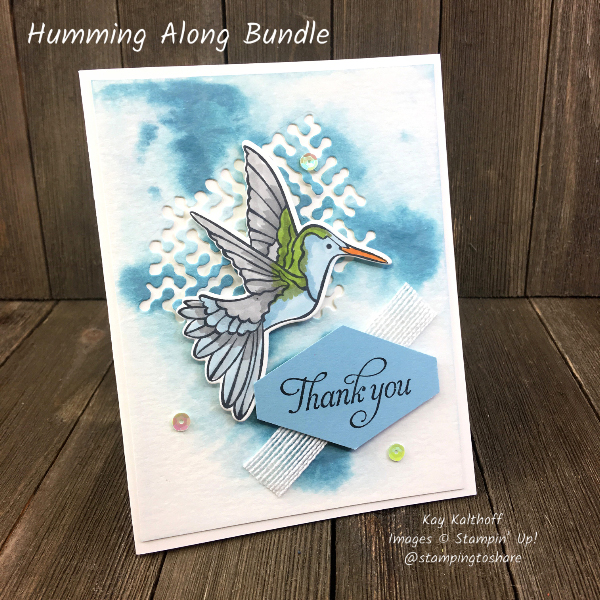 Stampin' Up! Humming Along Bundle Hummingbird Card created by Kay Kalthoff for #stampingtoshare