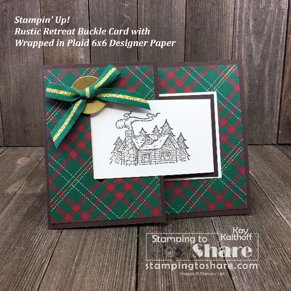 Stampin' Up! Rustic Retreat Buckle Christmas Card created by Kay Kalthoff #stampingtoshare