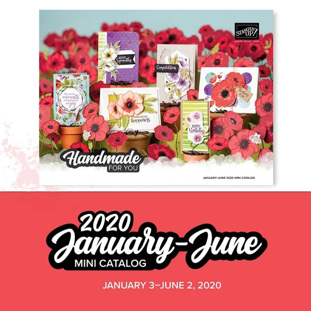 First Day to Order from the Stampin' Up! January – June 2020 Mini Catalog! Sale-a-bration Begins!