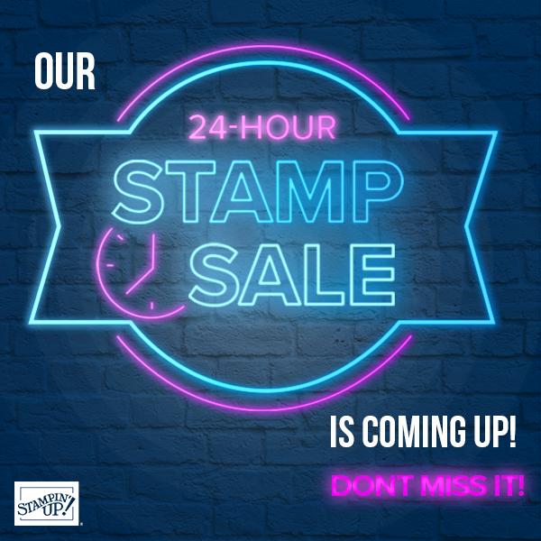 24 Hour Stamp Set Sale!