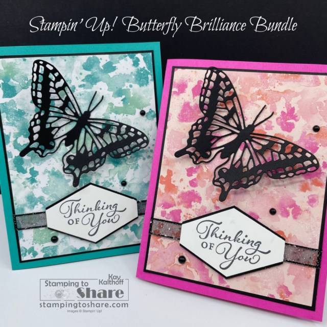 Butterfly Brilliance Bundle and Happy Thoughts and Butterfly Bijou 6x6 DSP by Kay Kalthoff with Stampin' Up! and Stamping to Share