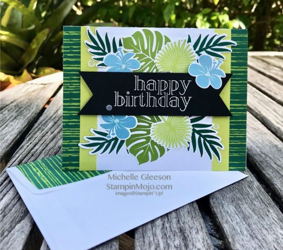 Stampin Up Tropical Chic Bundle Tropical Escape DSP Birthday Card ideas Michelle Gleeson Stampinup SU