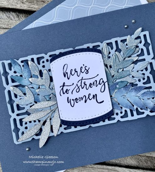Stampin Up Misty Moonlight Heres to strong women Many Medallions Forever Gold LAser Cut Paper Encouragement card idea Michelle Gleeson Stampinup SU