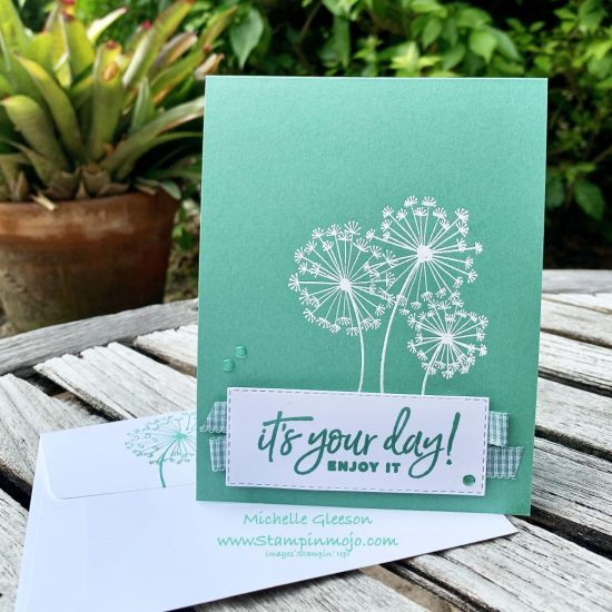 Stampin Up Just Jade Monochromatic Dandelion wishes Happiest of Birthdays Birthday Card Ideas Michelle Gleeson Stampinup SU