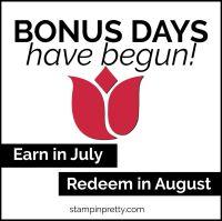 Bonus Days Have Begun