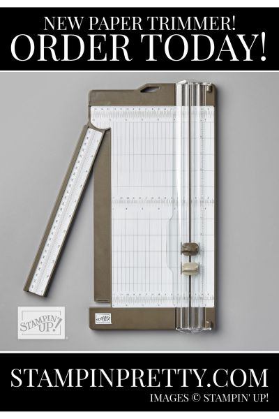 Stampin' Trimmer ORDER TODAY