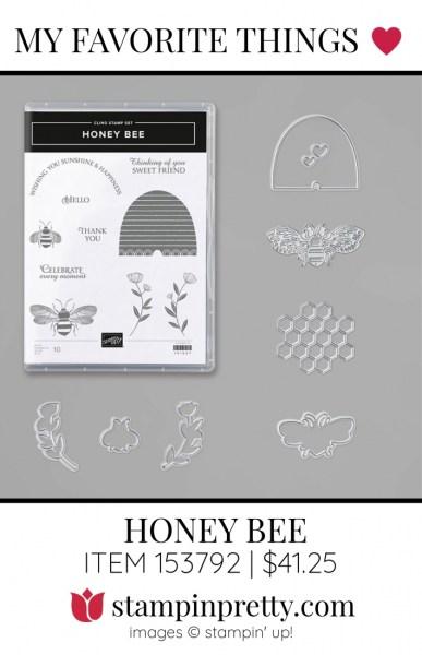 My Favorite Things HONEY BEE