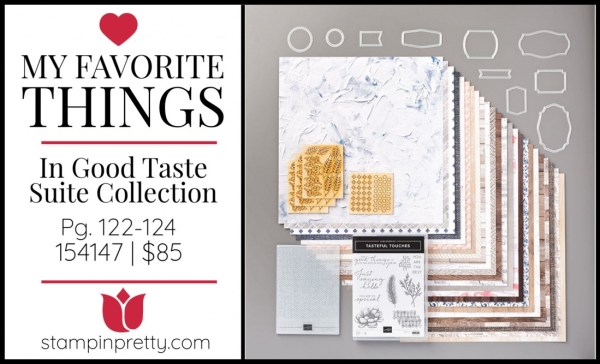My Favorite Things - In Good Taste Suite