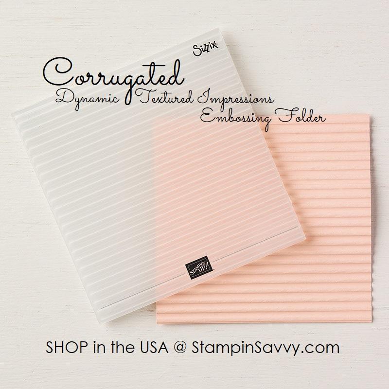 148026, corrugated embossing folder, stampin up, stampinup, stampin savvy, tammy beard