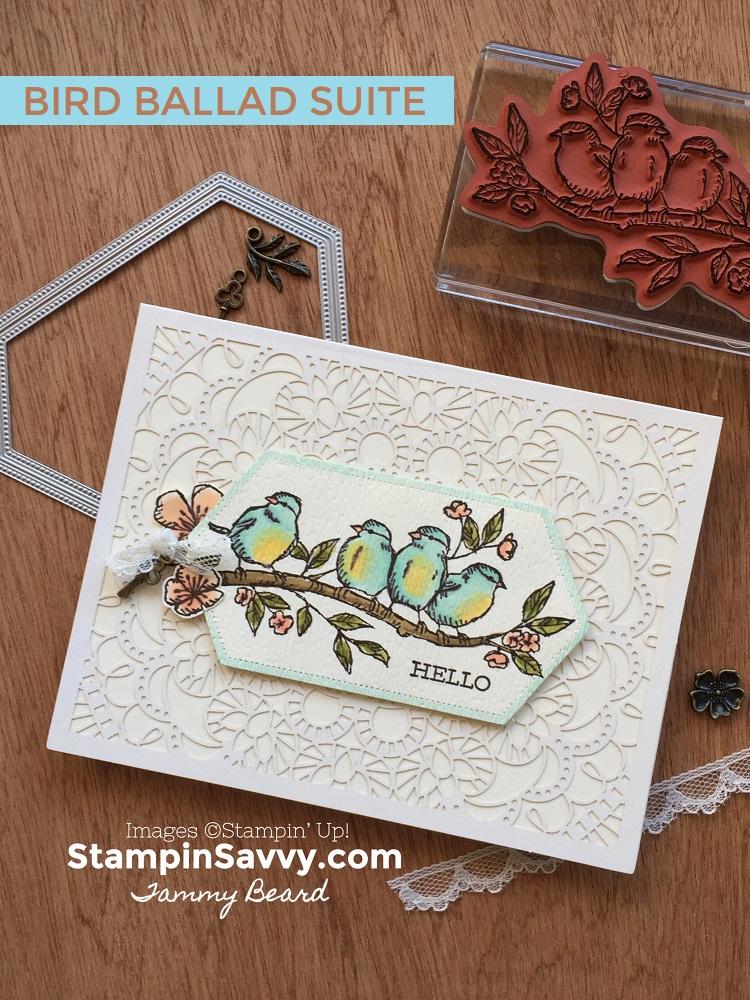 BIRD-BALLAD-LASER-CUT-CARDS-STAMPIN-SAVVY-TAMMY-BEARD-STAMPIN-UP2