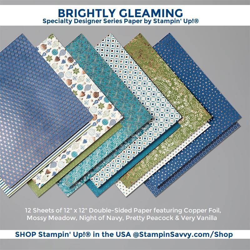 BRIGHTLY-GLEAMING-DSP-150429-STAMPIN-UP-TAMMY-BEARD-STAMPIN-SAVVY