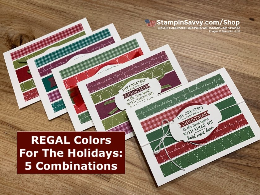 REGAL-COLORS-FOR-THE-HOLIDAYS-TAMMY-BEARD-STAMPIN-SAVVY-STAMPIN-UP