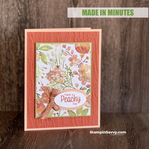 YOURE-A-PEACH-MADE-IN-MINUTES-CARD-TAMMY-BEARD-STAMPIN-SAVVY