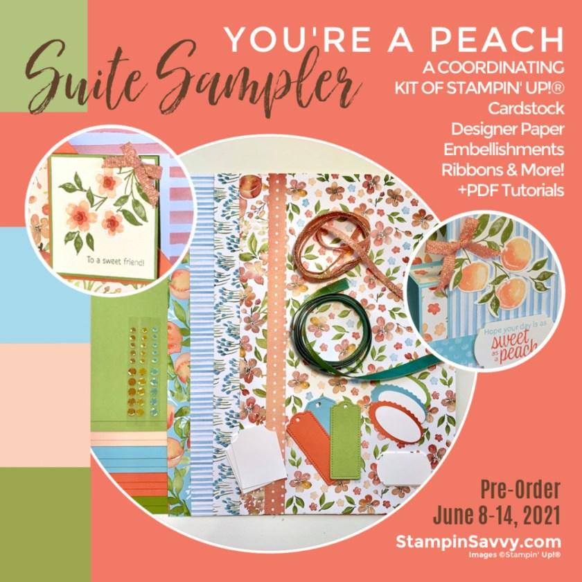 You're A Peach June aSuite Sampler Kit PreOrder June 8-14, 2021 StampinSavvy.com
