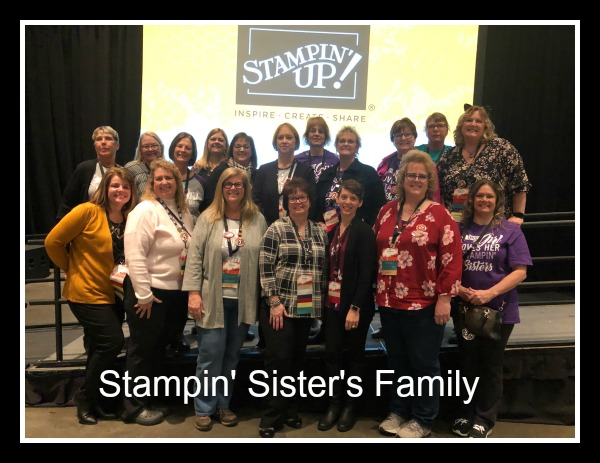 Stampin' Up! On Stage November 2019, Stampin Sister's Family, Stampin' Studio