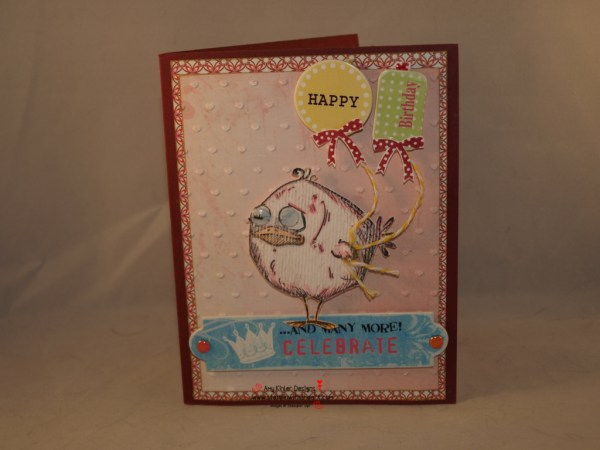 "A card from my friend Tonia .... another ""Crazy Bird"" LOL"