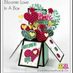 Bloomin-Love-In-a-Box by Sandi @ stampinwithsandi.com #stampinup #stampinwithsandi #bloominloveinabox #foldingboxcard #valentinescards