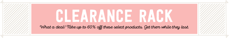 Save Up To 60% with Stampin' UP's Clearance Rack