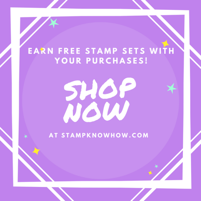Earn FREE Stamp Sets with Your Purchases at StampKnowHow.com
