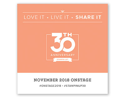 Stampin' Up's 30th Anniversary at November 2018 On Stage in Orlando Florida