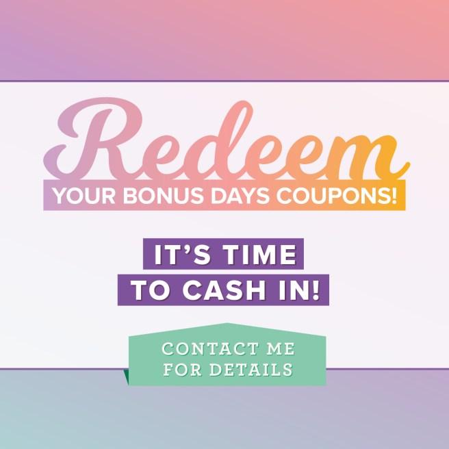 Redeem Bonus Day Coupons in August