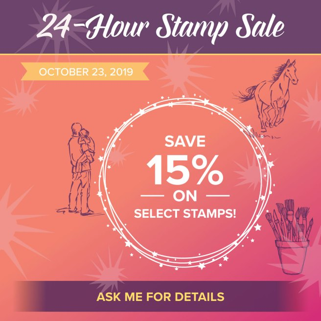 Stampin' Up's 24 Hour Stamp Sale on October 23rd!