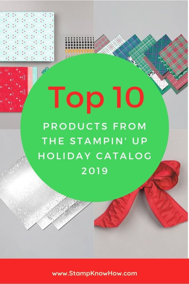 Countdown StampKnowHow's top ten from the Stampin' Up Holiday Catalog for 2019!  Purchase your favorite online in my shop 24/7.