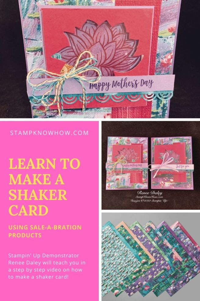 Learn How to make a Lily Pad Shaker Card using Stampin' UP Sale-a-bration products for 2020