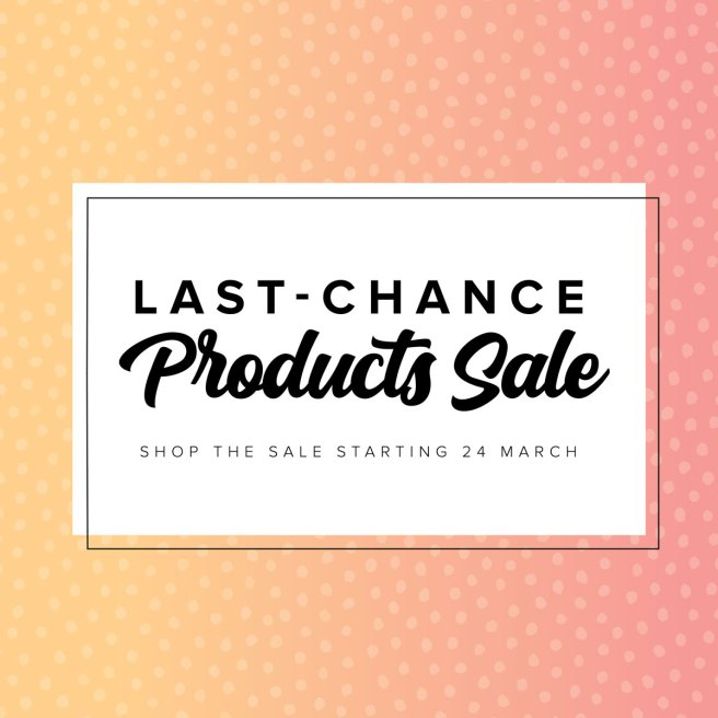 Stampin' Up Last-Chance Products Sale