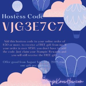 StampKnowHow.com August 2021 Hostess Code Image