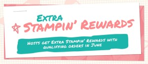 Extra Stampin' Rewards June 2016