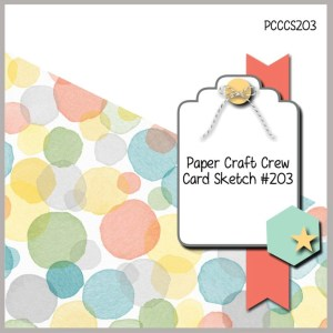 Paper Craft Crew #203 Sketch