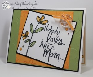 Mother's Love 1 - Stamp With Amy K