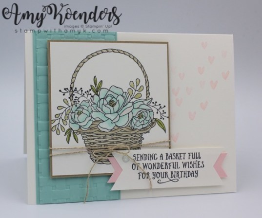 Stampin up blossoming basket birthday card stamp with amy k i used the stampin up blossoming basket stamp set bundle and the basket of wishes stamp set to create a birthday card to share with you today m4hsunfo
